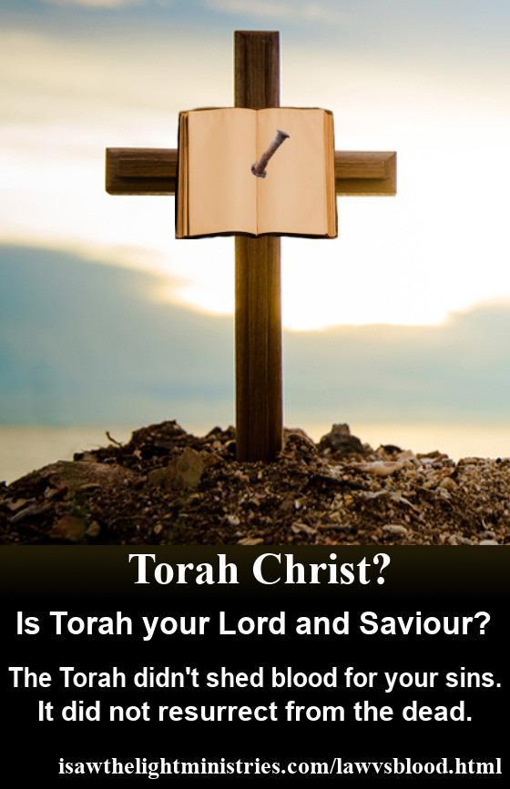 La Torá no derramó sangre por ti. Nunca resucitó de entre los muertos.